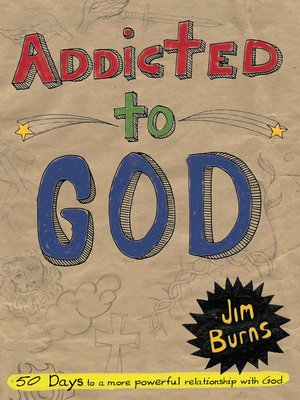 cover image of Addicted to God