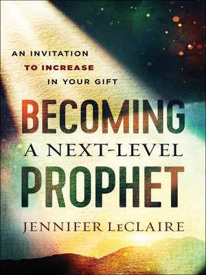cover image of Becoming a Next-Level Prophet