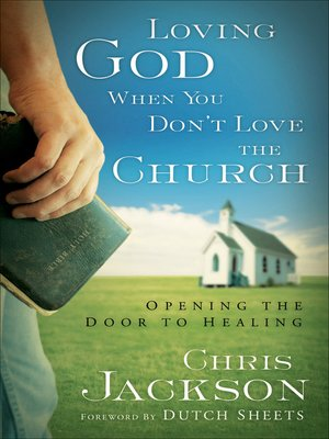 cover image of Loving God When You Don't Love the Church