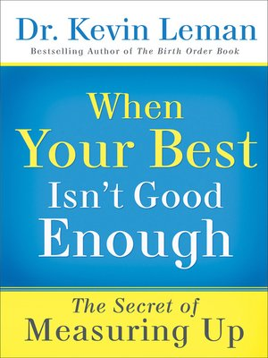 cover image of When Your Best Isn't Good Enough