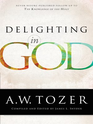 cover image of Delighting in God