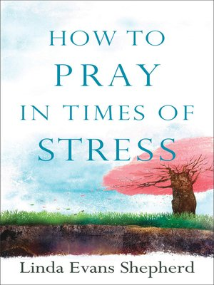 cover image of How to Pray in Times of Stress