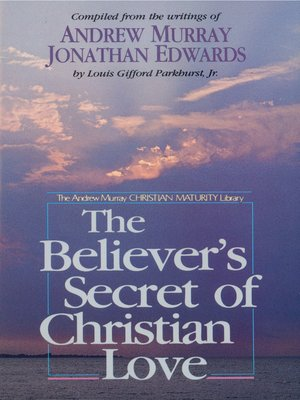 cover image of The Believer's Secret of Christian Love