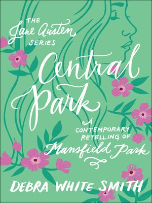 cover image of Central Park: A Contemporary Retelling of Mansfield Park