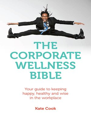cover image of The Corporate Wellness Bible