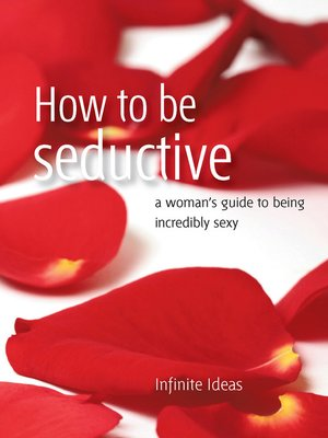 cover image of How to be Seductive