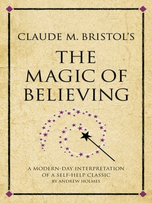 cover image of Claude M. Bristol's the Magic of Believing