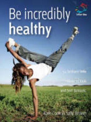 cover image of Be Incredibly Healthy