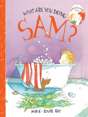cover image of What Are You Doing, Sam?