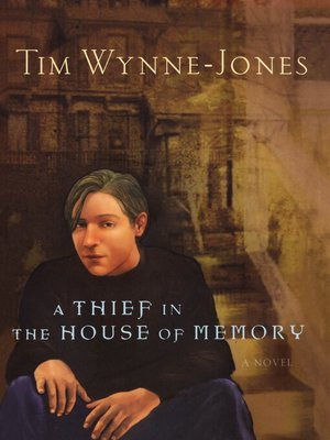cover image of A Thief in the House of Memory