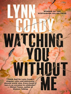 cover image of Watching You Without Me