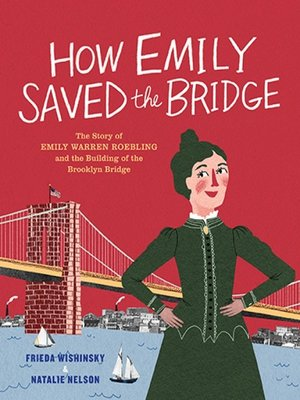 cover image of How Emily Saved the Bridge