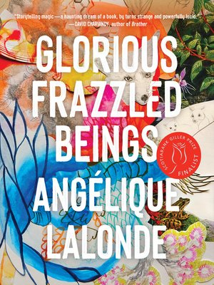 cover image of Glorious Frazzled Beings
