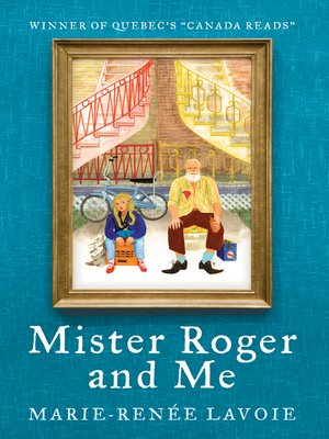cover image of Mister Roger and Me