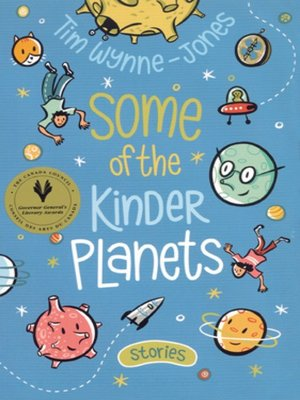 cover image of Some of the Kinder Planets