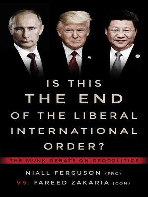 cover image of Is This the End of the Liberal International Order?