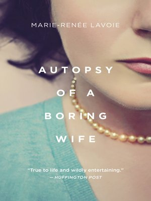 cover image of Autopsy of a Boring Wife