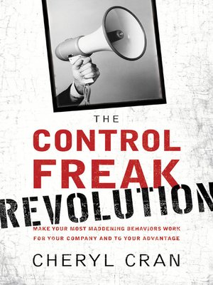 cover image of The Control Freak Revolution