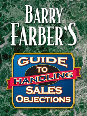 cover image of Barry Farber's Guide to Handling Sales Objections