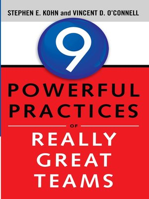 cover image of 9 Powerful Practices of Really Great Teams
