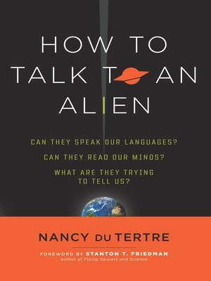 cover image of How to Talk to an Alien