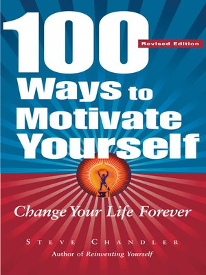 cover image of 100 Ways to Motivate Yourself