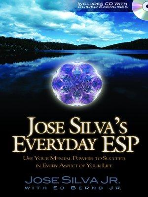 cover image of Jose Silva's Everyday ESP