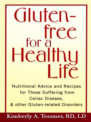 cover image of Gluten-Free for a Healthy Life