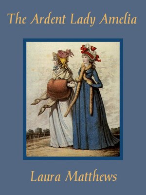 cover image of The Ardent Lady Amelia