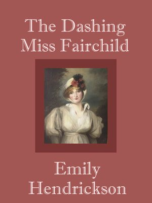 cover image of The Dashing Miss Fairchild