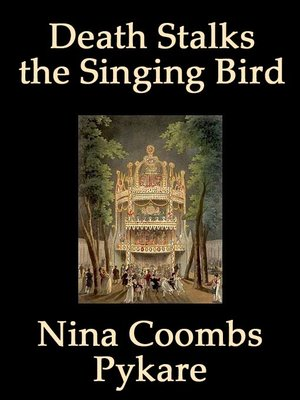cover image of Death Stalks the Singing Bird