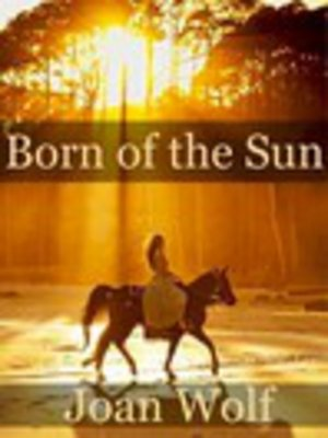 cover image of Born of the Sun