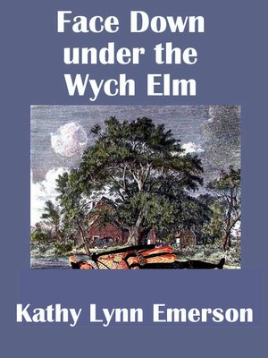 cover image of Face Down under the Wych Elm