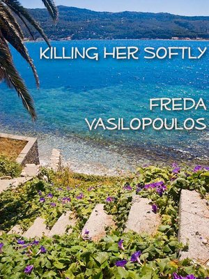 cover image of Killing Her Softly