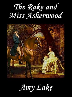 cover image of The Rake and Miss Asherwood