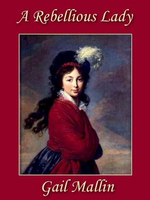 cover image of A Rebellious Lady