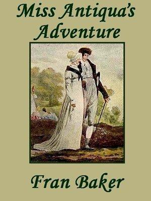 cover image of Miss Antiqua's Adventure