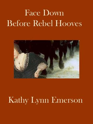 cover image of Face Down Before Rebel Hooves