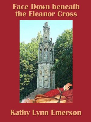 cover image of Face Down beneath the Eleanor Cross