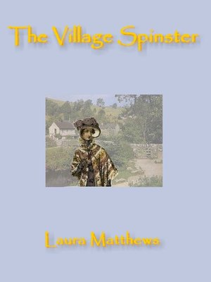 cover image of The Village Spinster