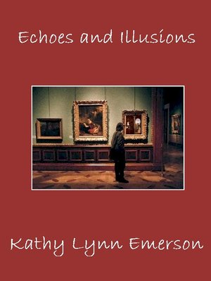 cover image of Echoes and Illusions