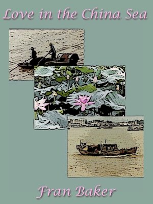 cover image of Love in the China Sea