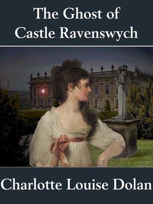 cover image of The Ghost of Castle Ravenswych