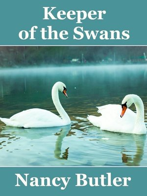 cover image of Keeper of the Swans