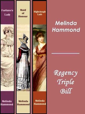 cover image of Melinda Hammond: Regency Triple Bill