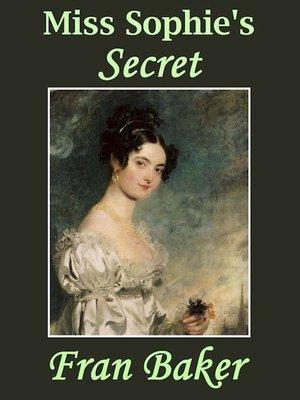 cover image of Miss Sophie's Secret