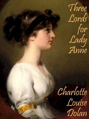 cover image of Three Lords for Lady Anne