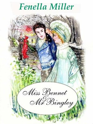 cover image of Miss Bennet and Mr Bingley