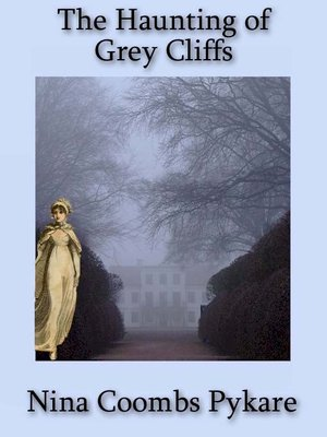 cover image of The Haunting of Grey Cliffs