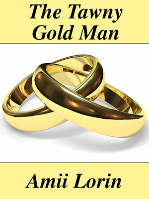 cover image of The Tawny Gold Man